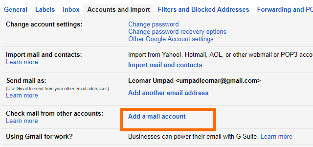 5. Gmail - Settings - Accounts and Imports - Add a Mail